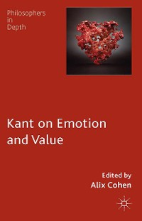 Cover Kant on Emotion and Value