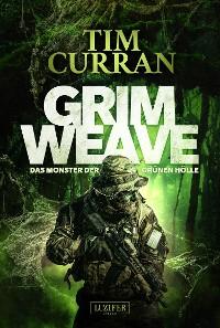 Cover GRIMWEAVE - Das Monster der grünen Hölle
