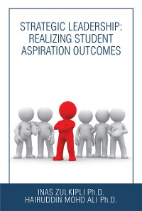 Cover Strategic Leadership: Realizing Student Aspiration Outcomes