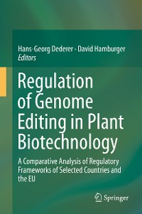 Cover Regulation of Genome Editing in Plant Biotechnology
