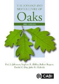 Cover The Ecology and Silviculture of Oaks