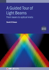 Cover A Guided Tour of Light Beams (Second Edition)