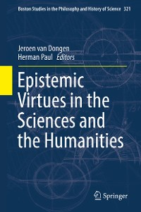 Cover Epistemic Virtues in the Sciences and the Humanities