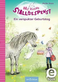 Cover Das kleine Stallgespenst - Ein verspukter Geburtstag