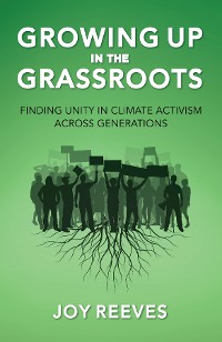 Cover Growing Up in the Grassroots