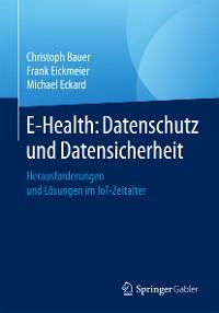 Cover E-Health: Datenschutz und Datensicherheit