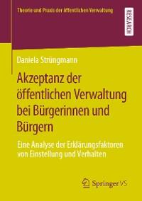 Cover Akzeptanz der öffentlichen Verwaltung bei Bürgerinnen und Bürgern