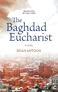 Cover The Baghdad Eucharist
