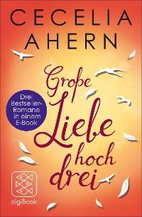 Cover Große Liebe hoch drei