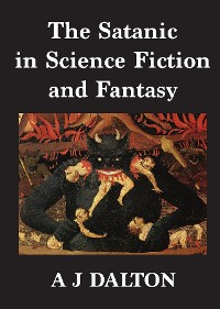 Cover The Satanic in Science Fiction and Fantasy