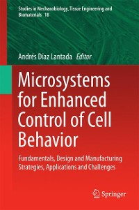 Cover Microsystems for Enhanced Control of Cell Behavior