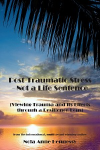 Cover Post-Traumatic Stress - Not a Life Sentence