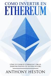 Cover Como invertir en Ethereum