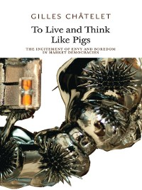 Cover To Live and Think like Pigs