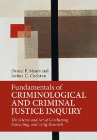 Cover Fundamentals of Criminological and Criminal Justice Inquiry