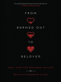 Cover From Burned Out to Beloved