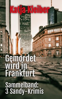 Cover Gemordet wird in Frankfurt