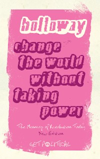 Cover Change the World Without Taking Power