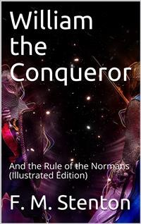 Cover William the Conqueror / And the Rule of the Normans