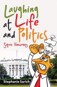 Cover Laughing at Life and Politics