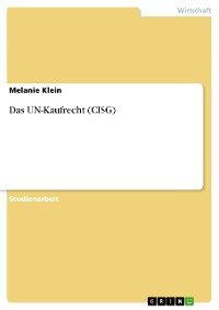 Cover Das UN-Kaufrecht (CISG)