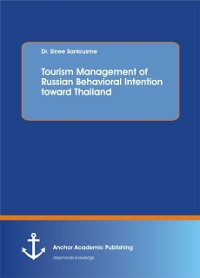 Cover Tourism Management of Russian Behavioral Intention toward Thailand