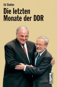 Cover Die letzten Monate der DDR