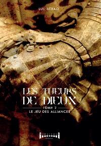Cover Les tueurs de Dieux - Tome 2