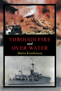 Cover Through Fire and over Water