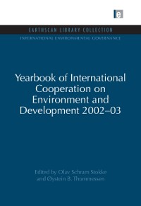 Cover Yearbook of International Cooperation on Environment and Development 2002-03