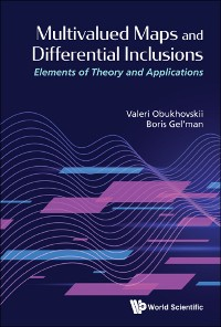 Cover Multivalued Maps And Differential Inclusions: Elements Of Theory And Applications