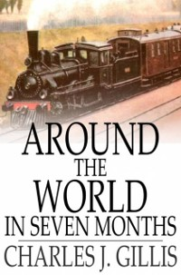 Cover Around the World in Seven Months