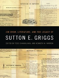 Cover Jim Crow, Literature, and the Legacy of Sutton E. Griggs