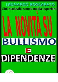 Cover Bullismo, Dipendenza droga-alcool-fumo,disattenzione