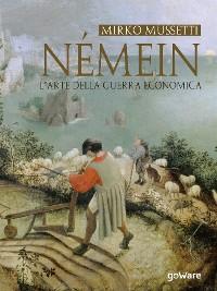 Cover Némein. L'arte della guerra economica