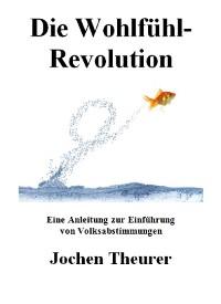Cover Die Wohlfühl-Revolution