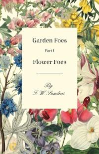 Cover Garden Foes - Part I - Flower Foes