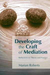 Cover Developing the Craft of Mediation