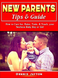 Cover New Parents Tips & Guide