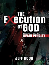 Cover The Execution of God