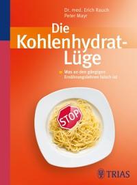 Cover Die Kohlenhydrat-Lüge