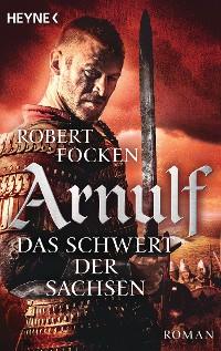 Cover Arnulf - Das Schwert der Sachsen
