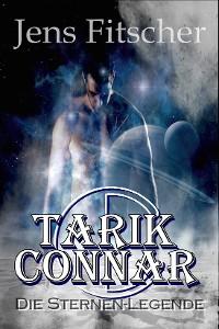 Cover TARIK CONNAR Die Sternen-Legende