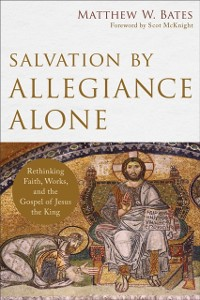 Cover Salvation by Allegiance Alone
