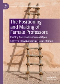 Cover The Positioning and Making of Female Professors