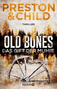 Cover Old Bones - Das Gift der Mumie