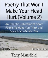 Cover Poetry That Won't Make Your Head Hurt (Volume 2)