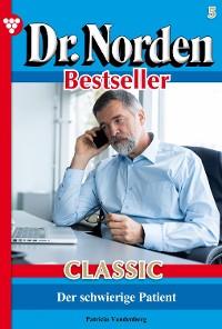 Cover Dr. Norden Bestseller Classic 5 – Arztroman