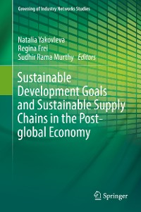 Cover Sustainable Development Goals and Sustainable Supply Chains in the Post-global Economy