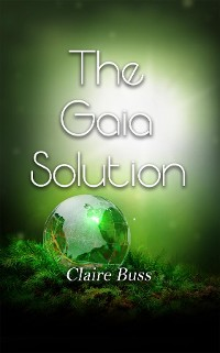 Cover The Gaia Solution